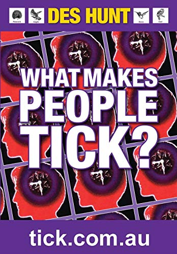 9780992555344: What Makes People Tick: How to Understand Yourself and Others