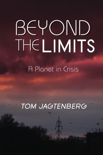 9780992560287: Beyond the Limits: A Planet in Crisis