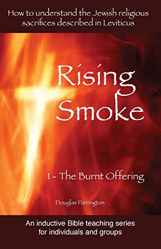 9780992562021: Rising Smoke: 1 - The Burnt Offering (Rising Smoke Series)