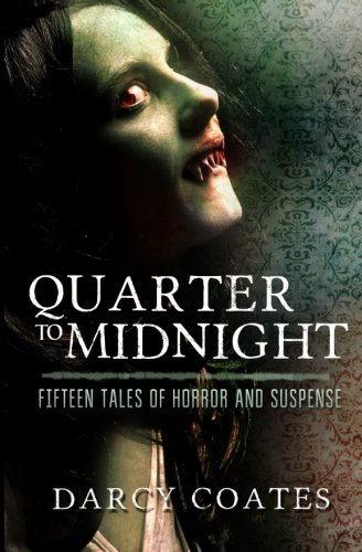 9780992594954: Quarter to Midnight: Fifteen Tales of Horror and Suspense