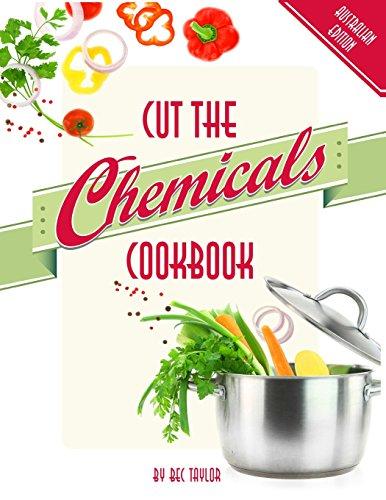 9780992598297: Cut The Chemicals Cookbook