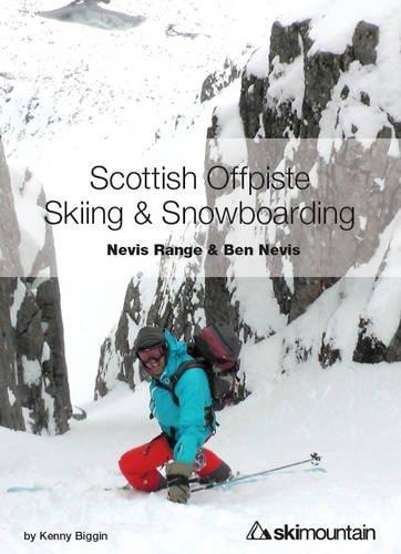 9780992606503: Scottish Offpiste Skiing & Snowboarding: Nevis Range and Ben Nevis