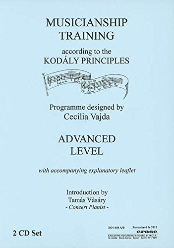 9780992607739: Musicianship Training According to the Kodaly Principles: Advanced Level