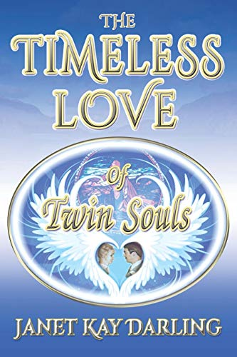 The Timeless Love of Twin Souls: Janet Kay Darling