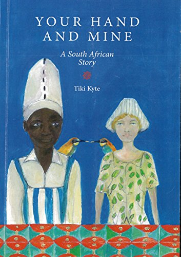 9780992610210: Your Hand in Mine: A South African Story