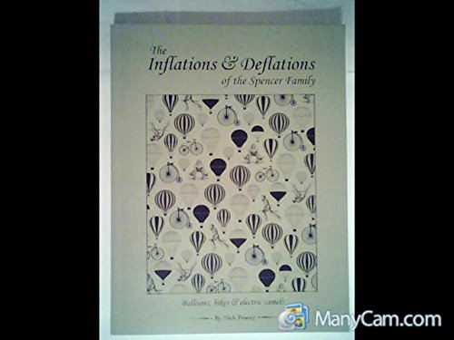 9780992612207: The Inflations and Deflations of the Spencer Family: Balloons, Bikes and Electric Camels