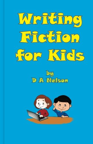 9780992616410: Writing Fiction for Kids