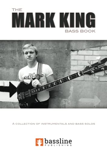 9780992626891: The Mark King Bass Book