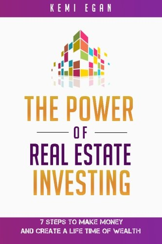 The Power Of Real Estate Investing: 7: Egan, Kemi