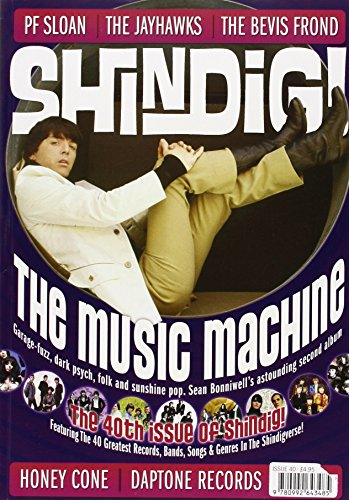 9780992643485: Shindig! No.40 - The Music Machine: Garage-Fuzz, Dark Psych, Folk and Sunshine Pop