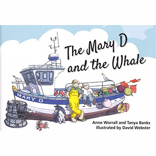 The Mary D and the Whale: Banks, Tanya, Worrall,