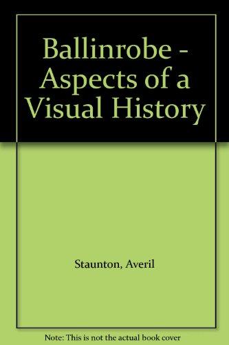 9780992648008: Ballinrobe - Aspects of a Visual History