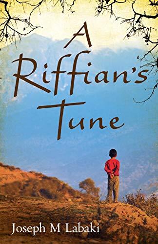 A Riffian's Tune: Labaki, Joseph M