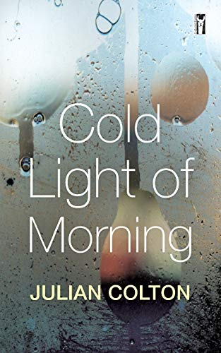 Cold Light of Morning: Colton, Julian