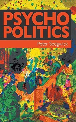 9780992650957: Psycho Politics