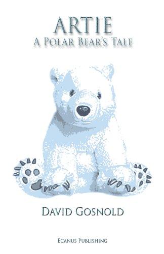 9780992657420: Artie. a Polar Bear's Tale