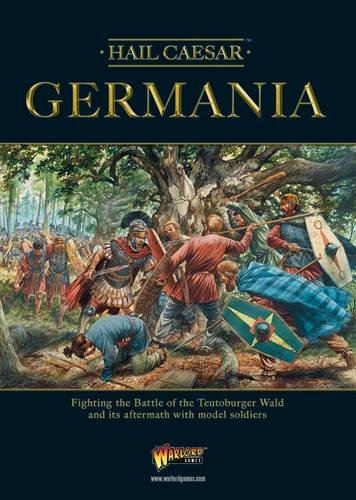 9780992661625: Germania: Fighting the Battle of the Teutoberger Wald and its Aftermath with Model Soldiers