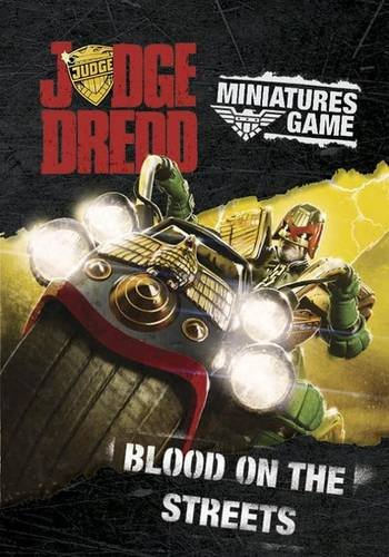 9780992661687: Judge Dredd Miniatures Game: Blood on the Streets