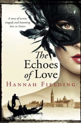 The Echoes of Love: Fielding, Hannah
