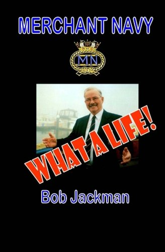 9780992676407: Merchant Navy: What A Life