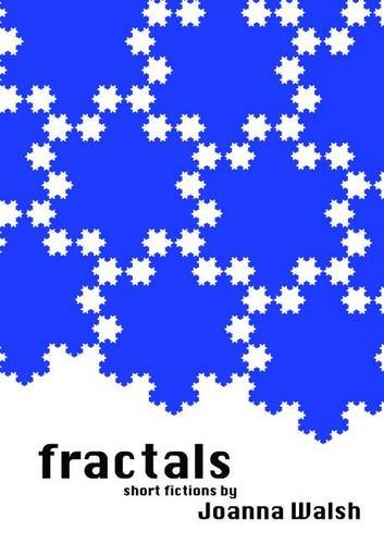 9780992684204: Fractals: Short Fictions