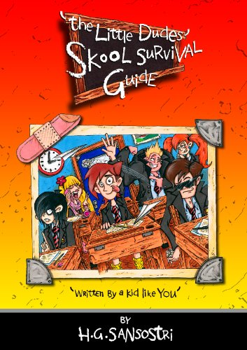 9780992690106: The Little Dudes Skool Survival Guide: Written by a Kid Like You!