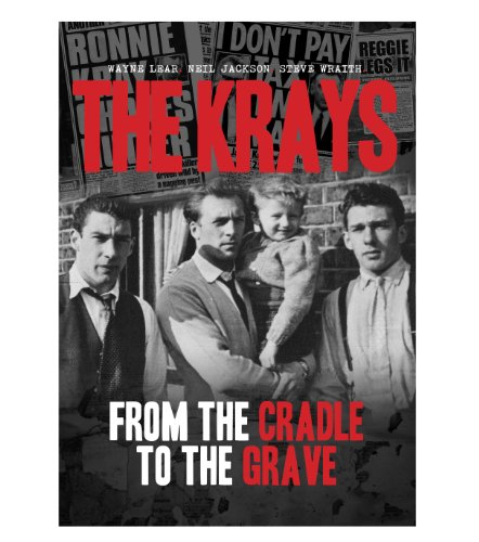 9780992702304: The Krays from the Cradle to the Grave