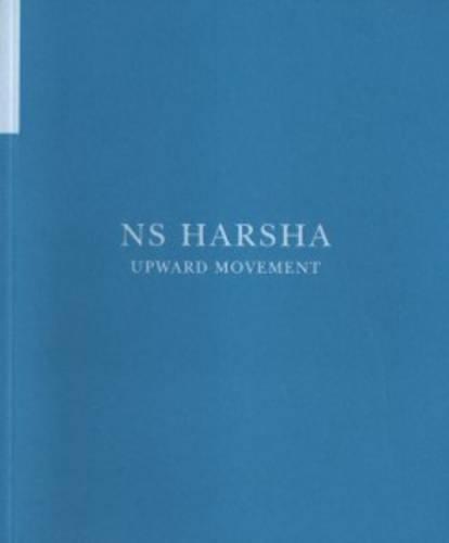 9780992709280: Ns Harsha - Upward Movement