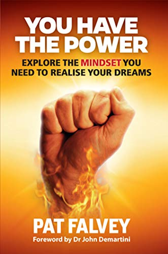 9780992712525: You Have The Power: Explore The Mindset You Need To Realise Your Dreams