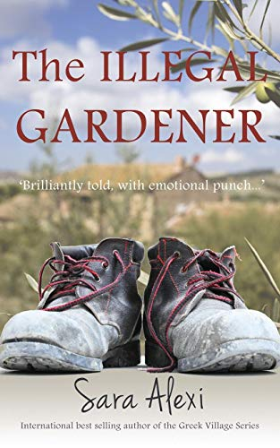 9780992715007: The Illegal Gardener (Greek Village Series)
