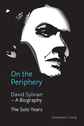 9780992722807: On the Periphery: David Sylvian: a Biography - the Solo Years