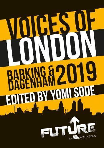 Voices of London: Barking and Dagenham 2019: Yomi Sode