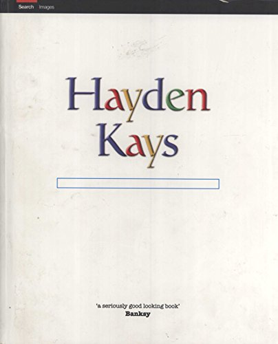 9780992726706: Hayden Kays is an Artist: A Selected Collection of Work