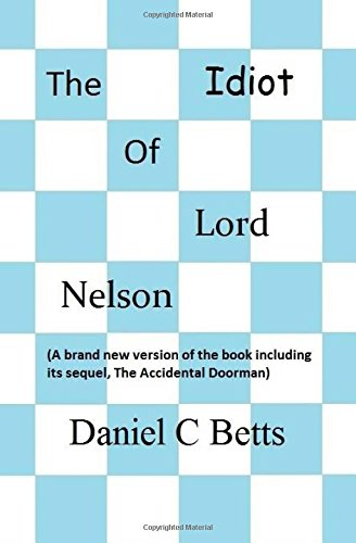 The Idiot of Lord Nelson: Betts, Mr Daniel