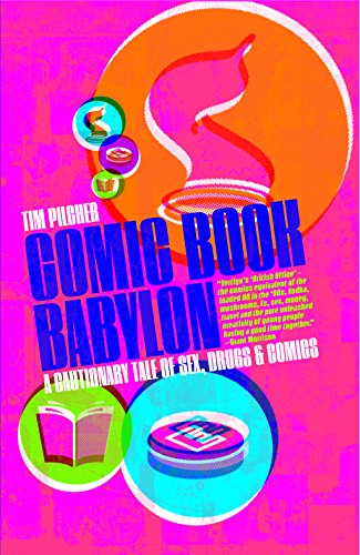 9780992733919: Comic Book Babylon: A Cautionary Tale of Sex, Drugs and Comics