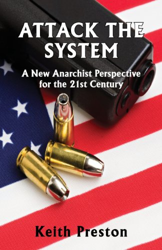 9780992736507: Attack the System: A New Anarchist Perspective for the 21st Century