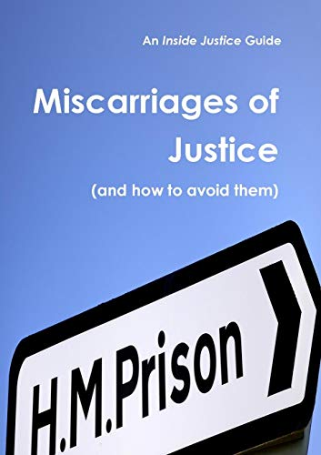 9780992740818: Miscarriages of Justice (and how to avoid them)
