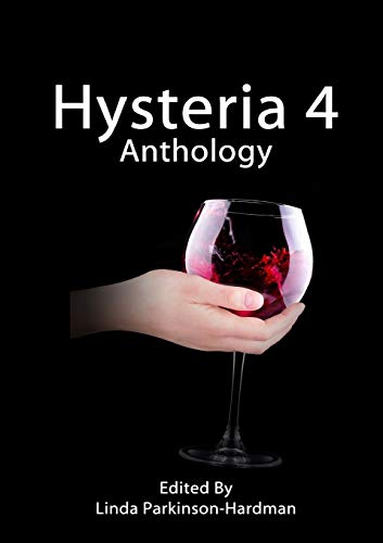 9780992742973: Hysteria 4 (Hysteria Anthologies) (Volume 4)
