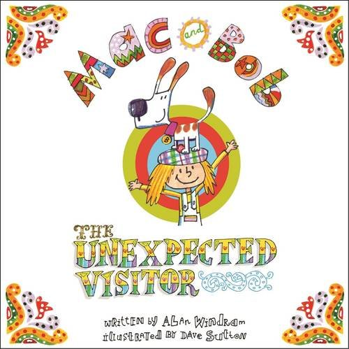 9780992752002: Mac and Bob - the Unexpected Visitor