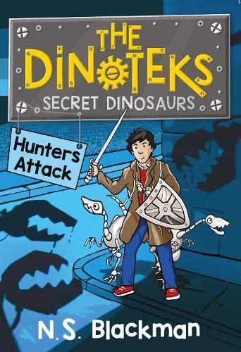 The Secret Dinosaur #2: Hunters Attack! (The Dinotek Adventures) (Volume 2): Blackman, NS