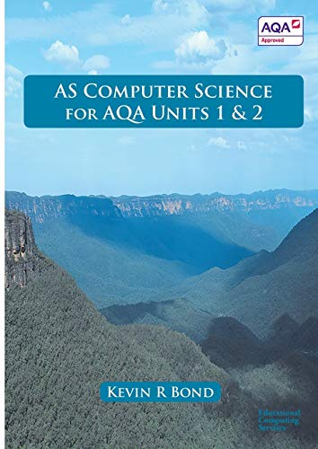9780992753634: AS COMPUTER SCIENCE FOR AQA UNITS 1 AND 2
