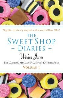 9780992753900: The Sweet Shop Diaries