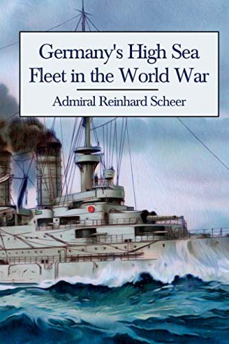 9780992764845: Germany's High Sea Fleet in the World War