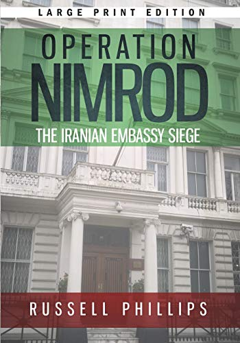 9780992764890: Operation Nimrod (Large Print): The Iranian Embassy Siege