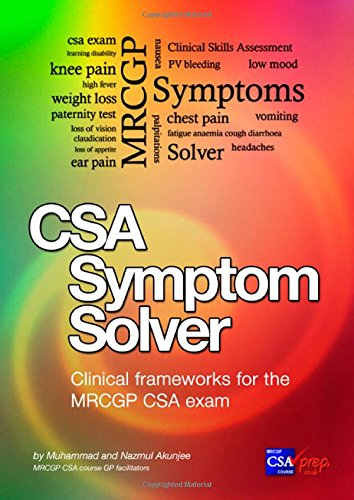 9780992766115: CSA Symptom Solver: MRCGP CSA Book: Clinical Frameworks for the MRCGP CSA Exam