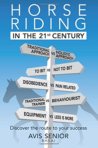 9780992766542: Horse Riding in the 21st Century: Discover the route to your success