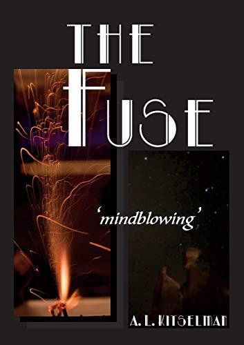 The Fuse: A. L. Kitselman