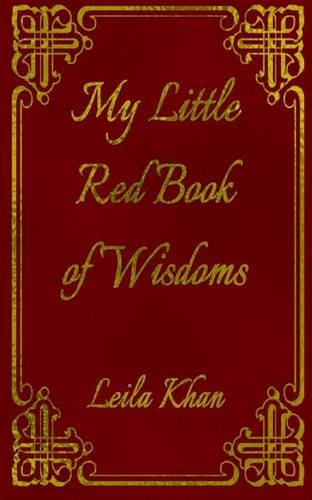 My Little Red Book of Wisdoms (Paperback): Leila Aisha Khan
