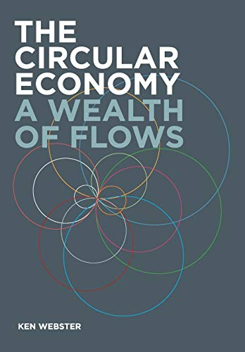9780992778422: The Circular Economy: A Wealth of Flows