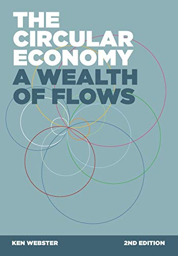 9780992778460: The Circular Economy: A Wealth of Flows - 2nd Edition